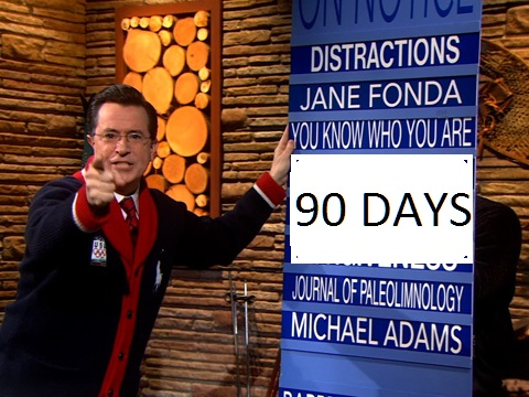 90 Days - You are On Notice.